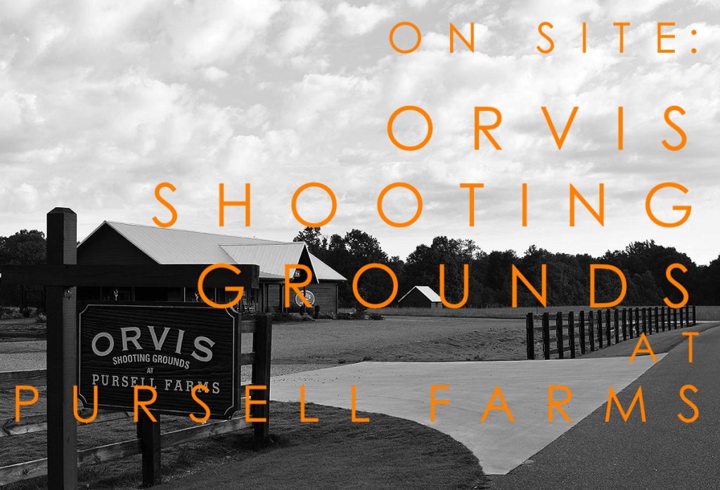 On Site Orvis Shooting Grounds At Pursell Farms Red Clay Soul