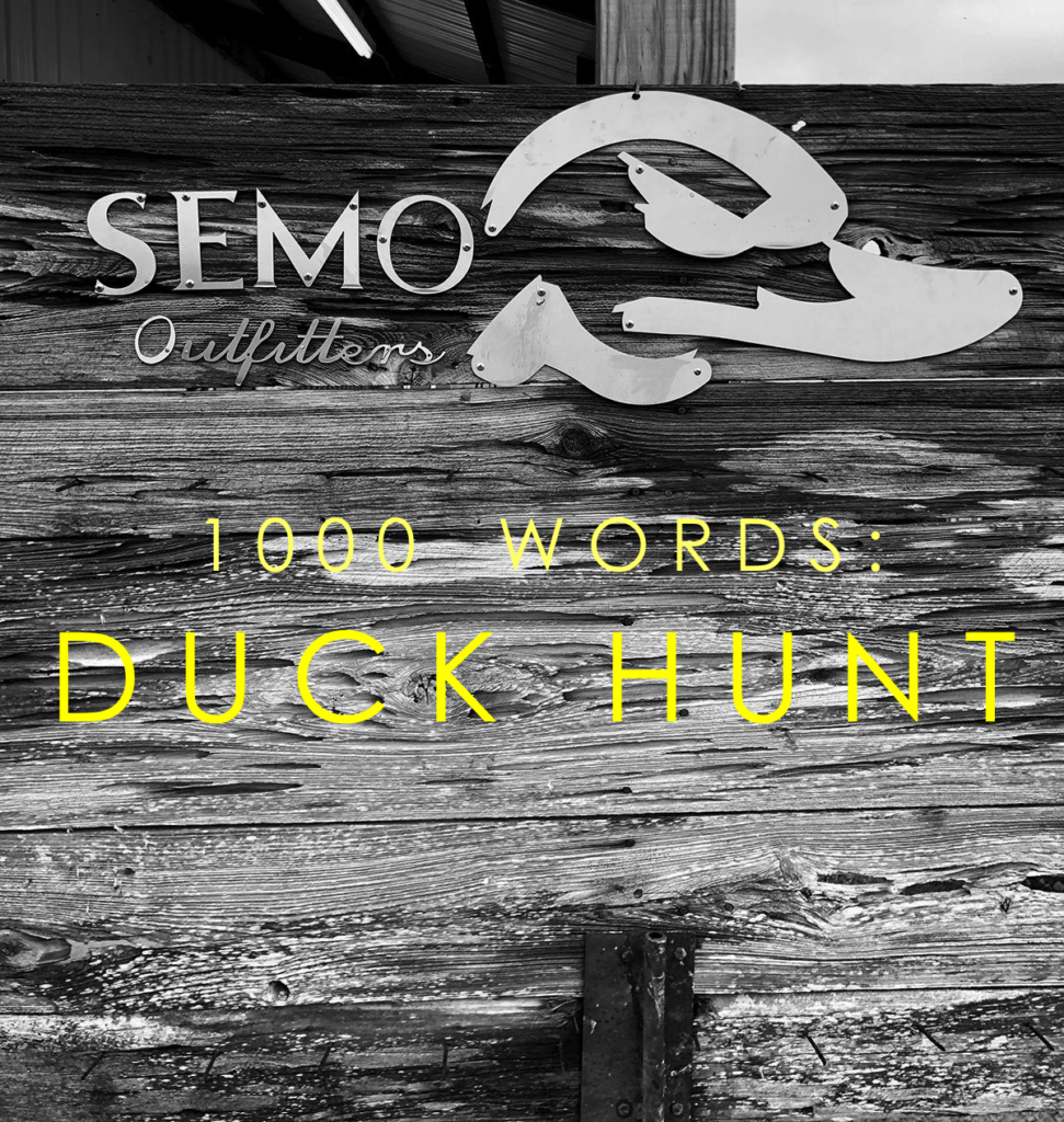 1000 Words: My First Duck Hunt