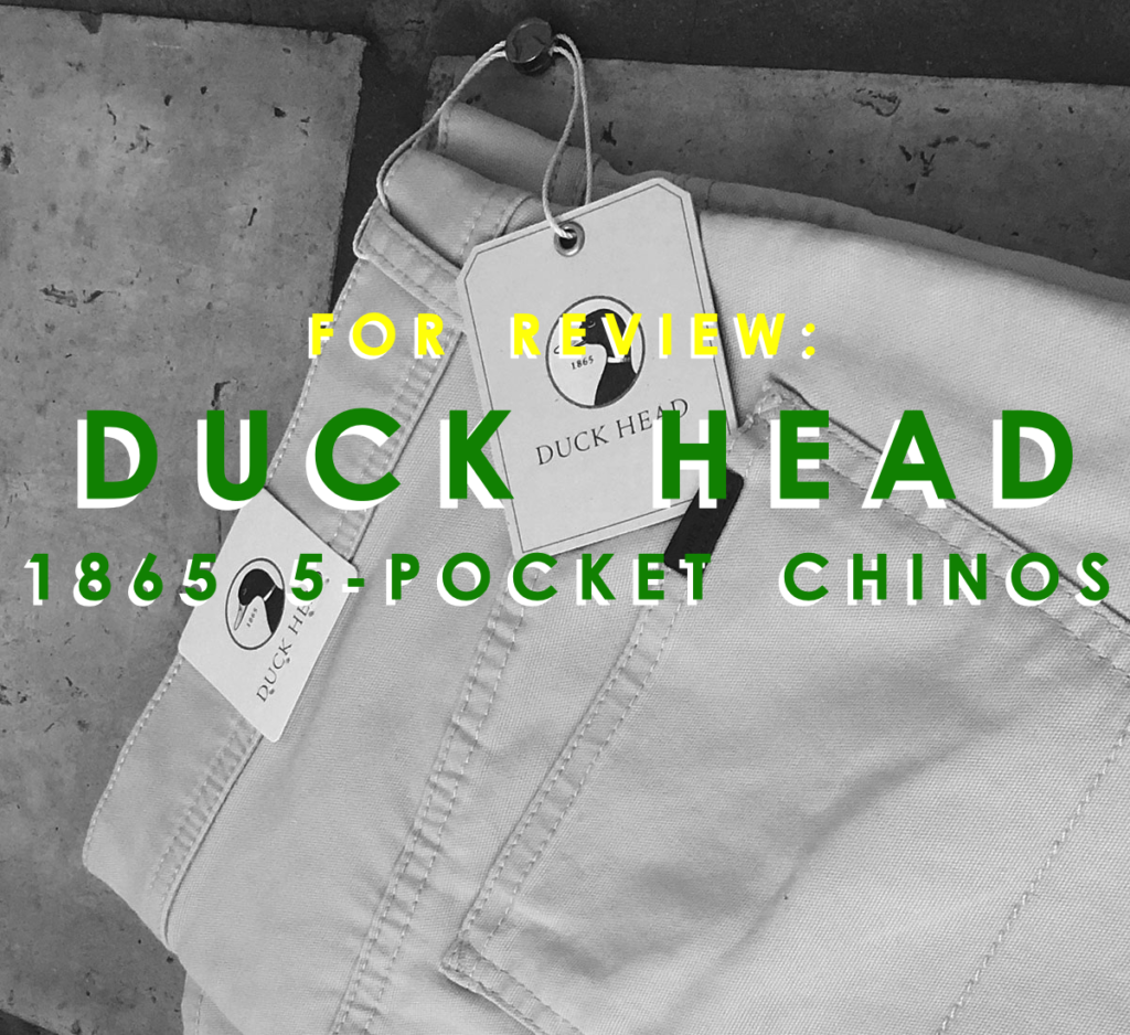 Review: Duck Head 1865 5-Pocket Chino