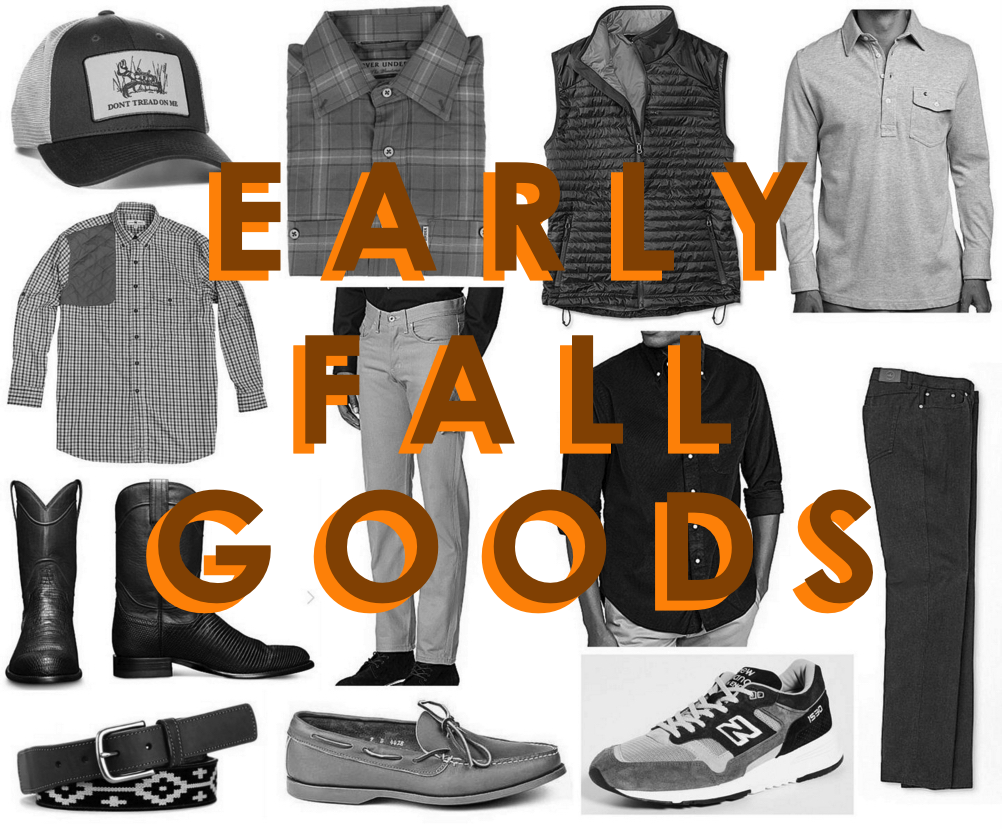 Early Fall Goods