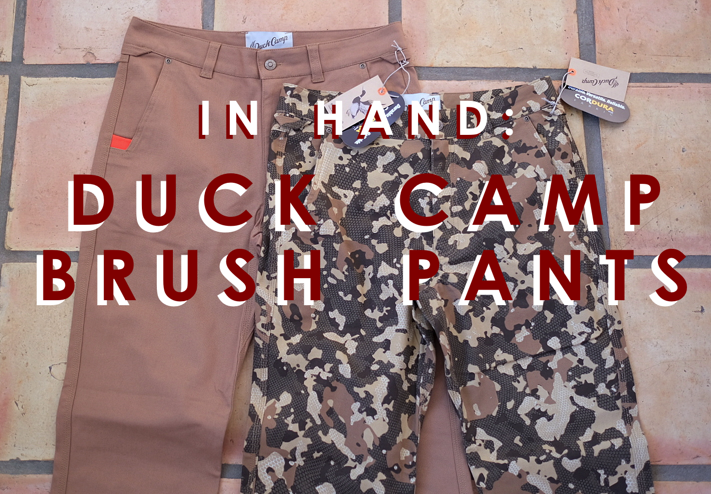 Pants Week: Duck Camp Brush Pants