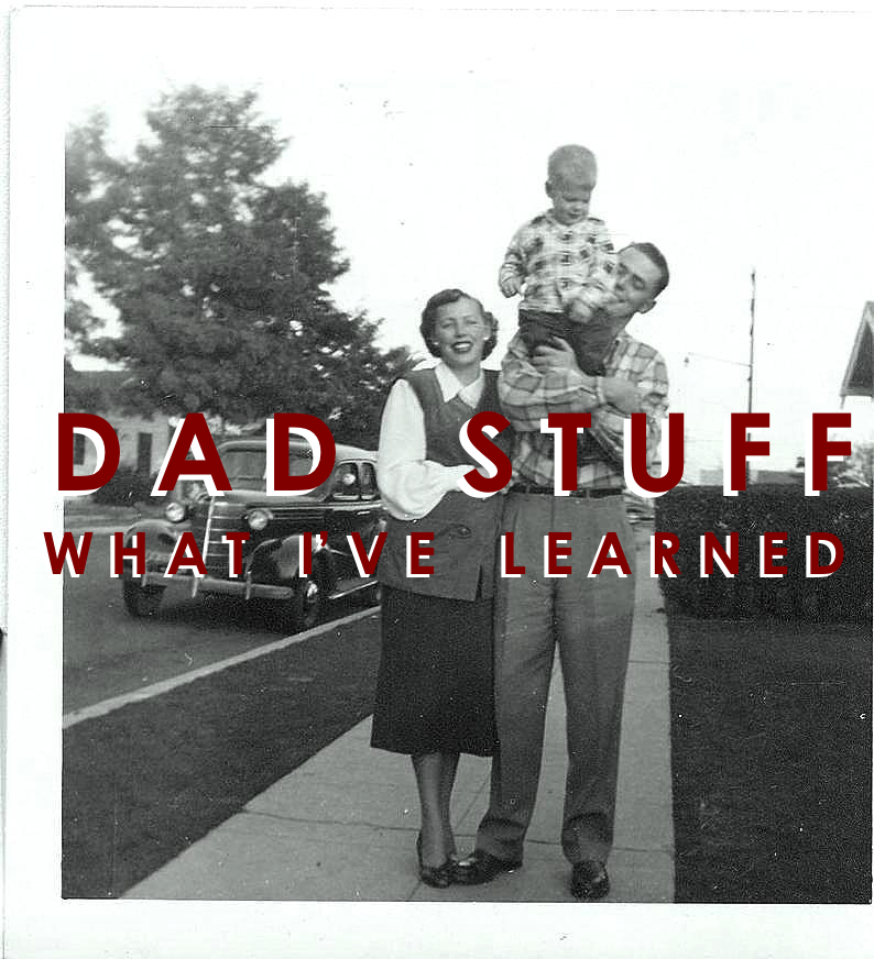 Dad Stuff, Two Years In: What I've Learned