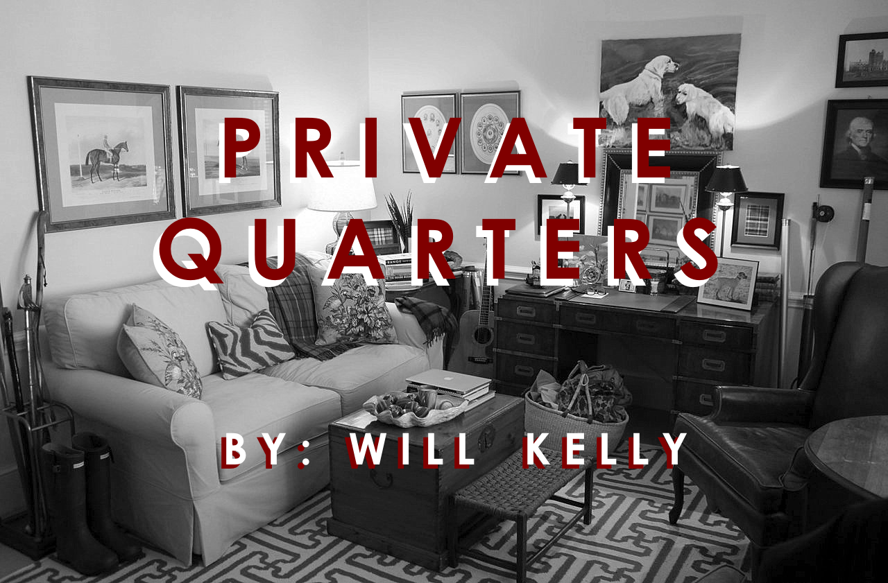 Private Quarters By Will Kelly