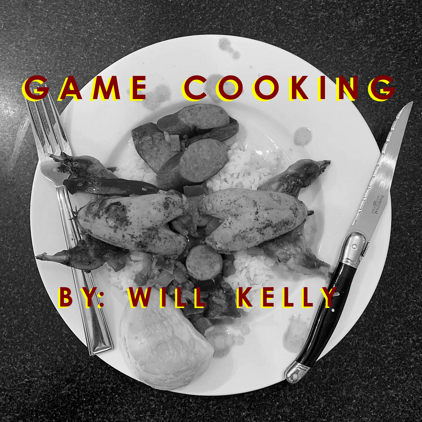 Game Cooking By Will Kelly