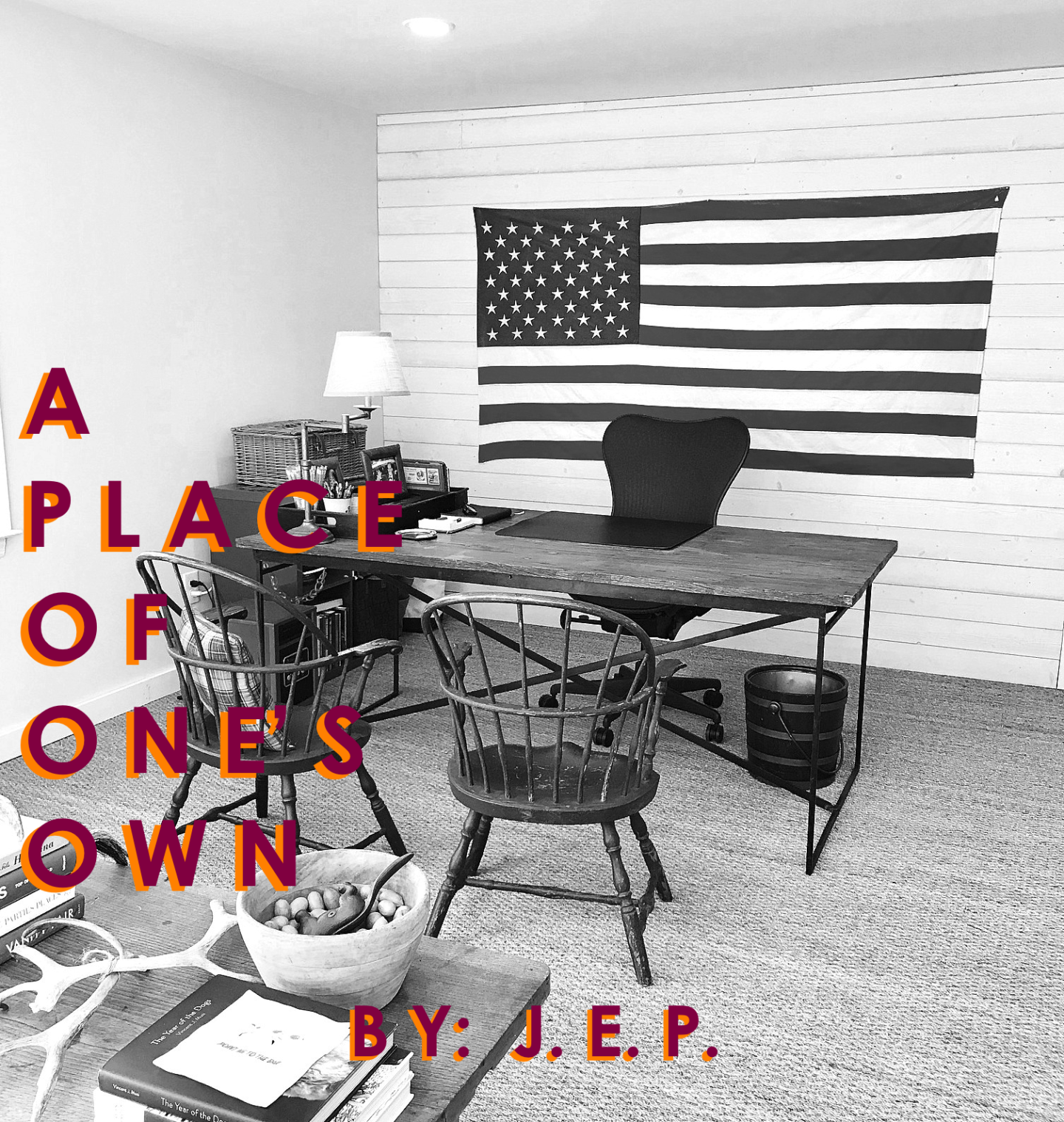 A Place of One's Own by J.E.P.
