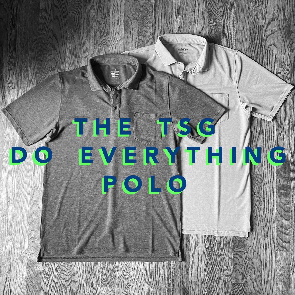 """The TSG """"Do Everything"""" Polo"""