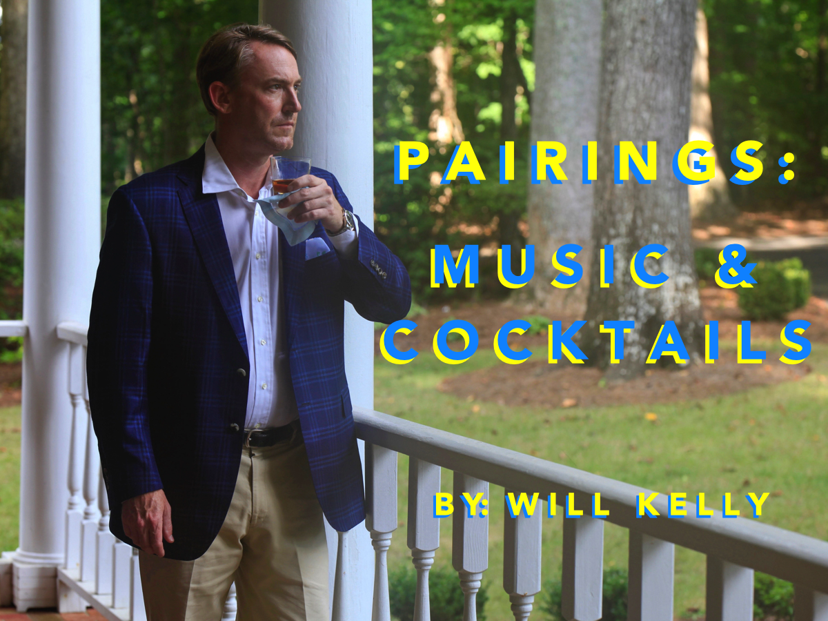 Pairings: Music & Cocktails by Will Kelly