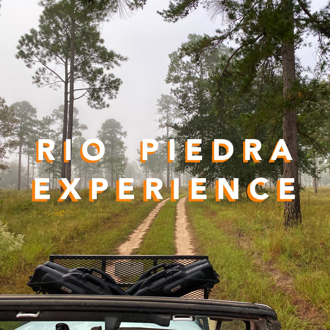 The Rio Piedra Experience